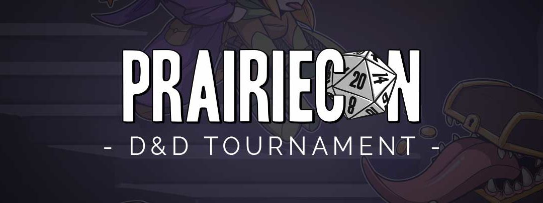 Get ready for a whole new way to do the PrairieCon D&D Tournament!